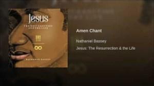 Nathaniel Bassey - Amen Chant